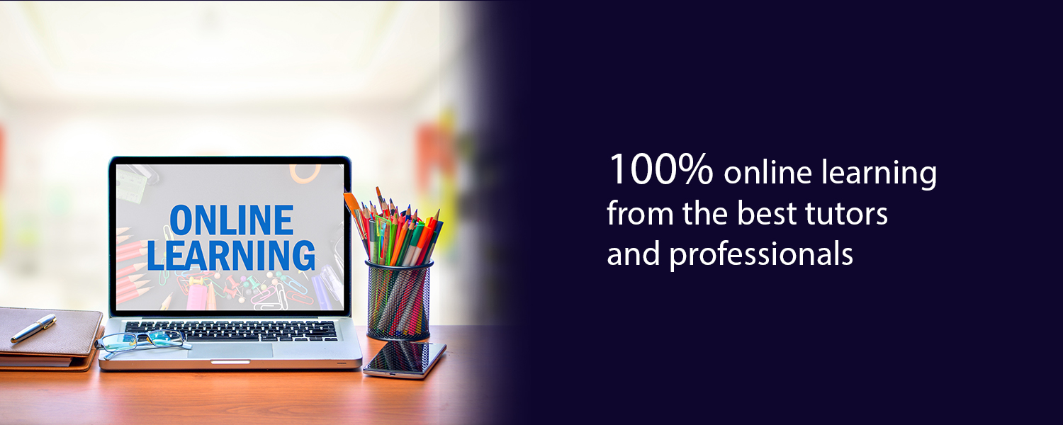 100% online learning from the best tutors and professionals